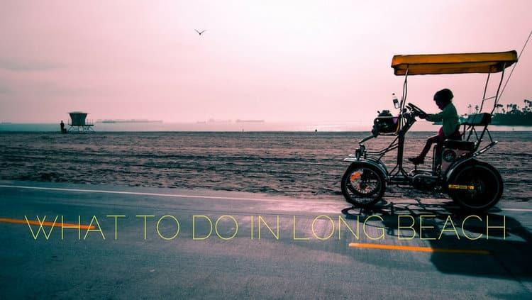 Fun Free Things To Do In Long Beach